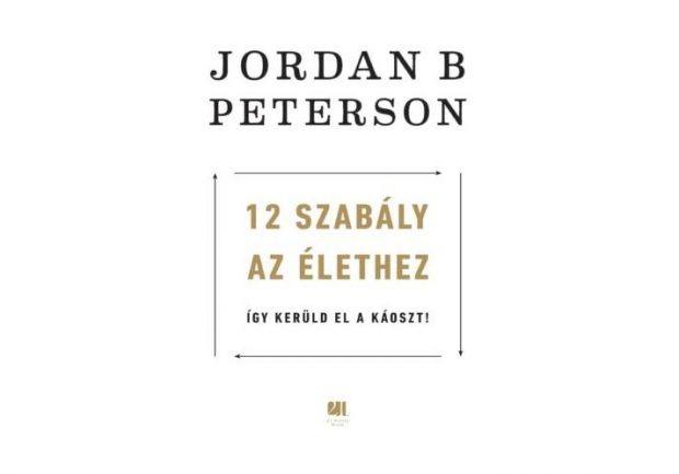 Jordan B peterson - 12 szabaly az elethez