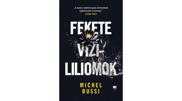 Michel Bussi_Fekete vízililiomok