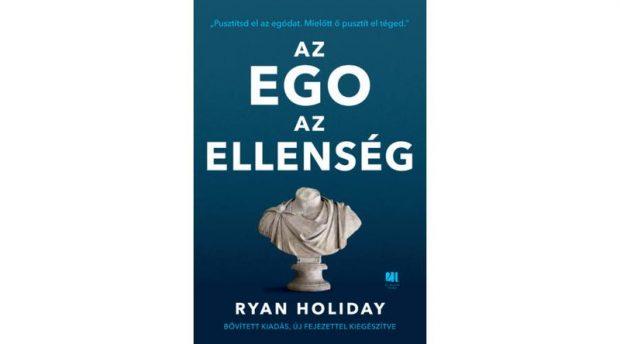 Ryan_Holiday_Az ego az ellenseg 2018_fedlap