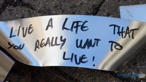 Éld az életed, ahogy igazán akarod!
