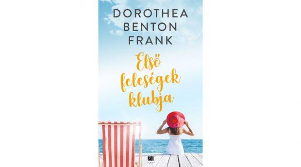 Dorothea Benton Frank-Elso-felesegek-borió
